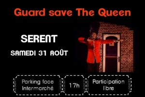 "Spectacle clownesque ""Guard save The Queen"""